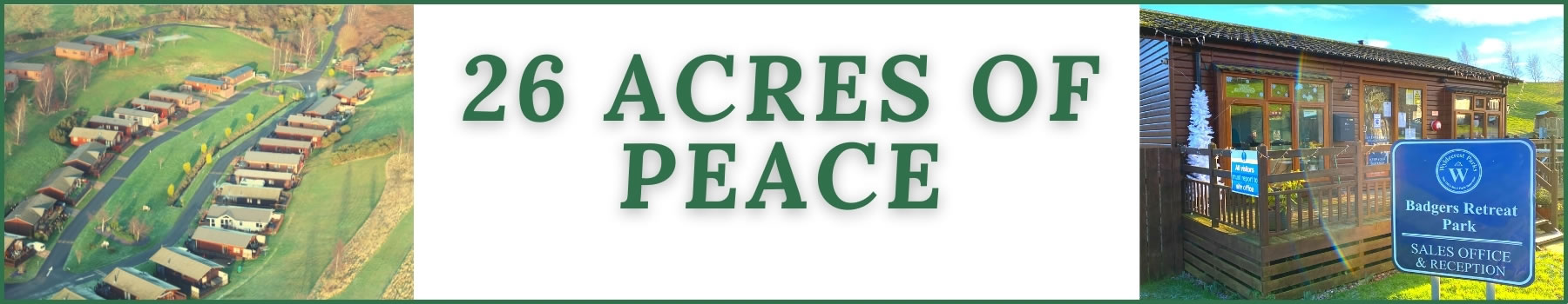 Badgers Banner - 26 Acres of Peace